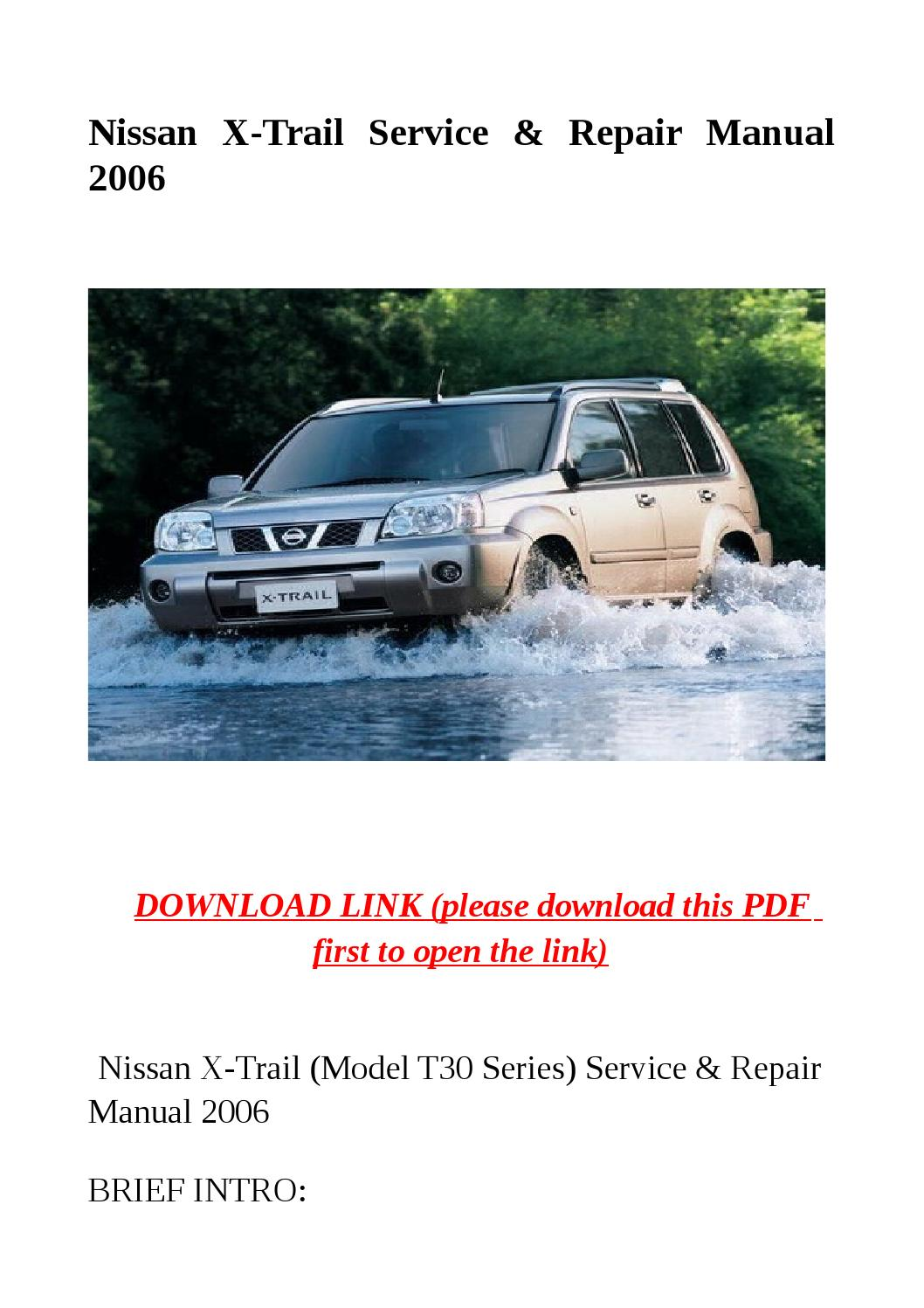 nissan x trail service repair manual 2006 by herrg issuu. Black Bedroom Furniture Sets. Home Design Ideas