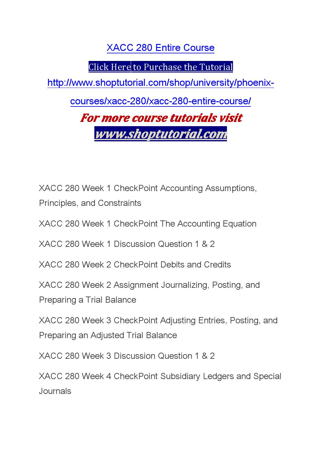 xacc 280 nine steps of the accounting cycle The nine steps of the accounting cycle xacc 280 checkpoint: ratio, vertical, horizontal analyses xacc 280 week seven 7 discussion question 1 xacc 280.