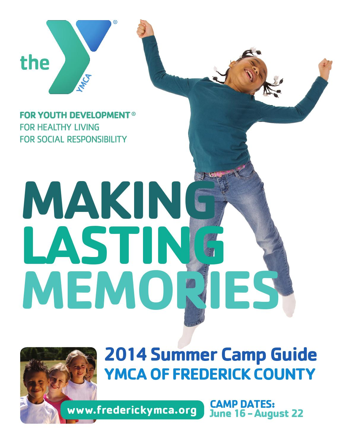 YMCA OF FREDERICK COUNTY Summer Day Camp Guide 2014 by YMCA OF FREDERICK COUNTY - issuu