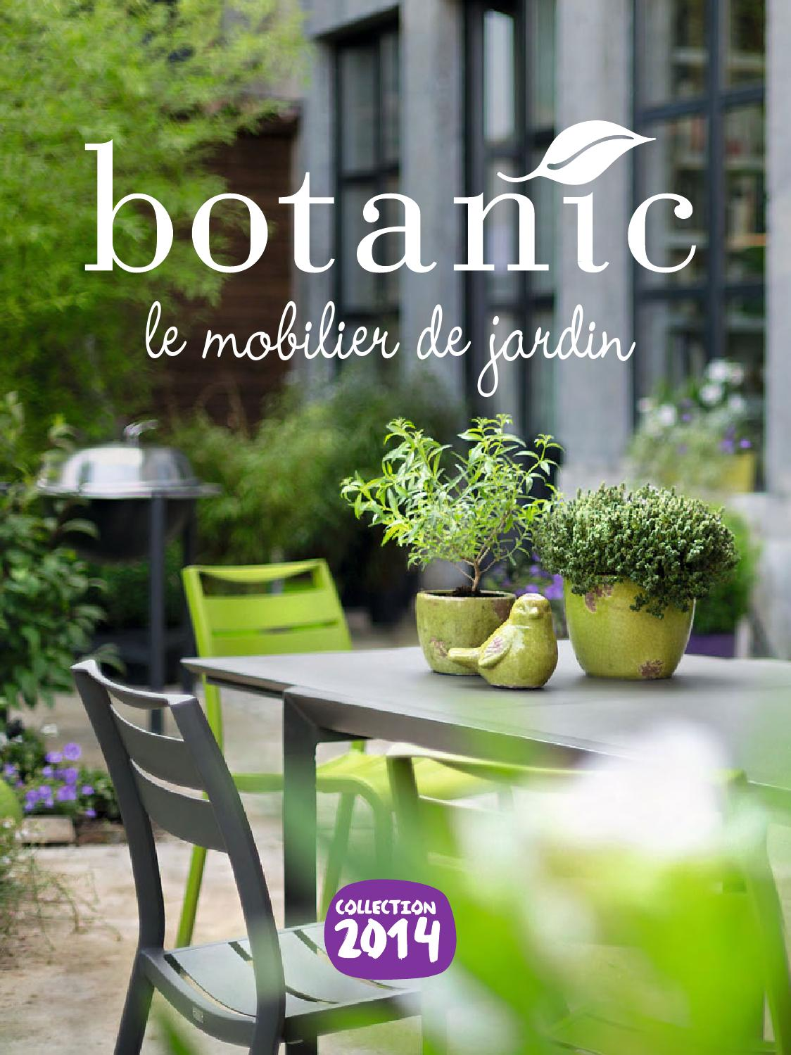 catalogue botanic le mobilier de jardin 2014 by joe monroe issuu. Black Bedroom Furniture Sets. Home Design Ideas