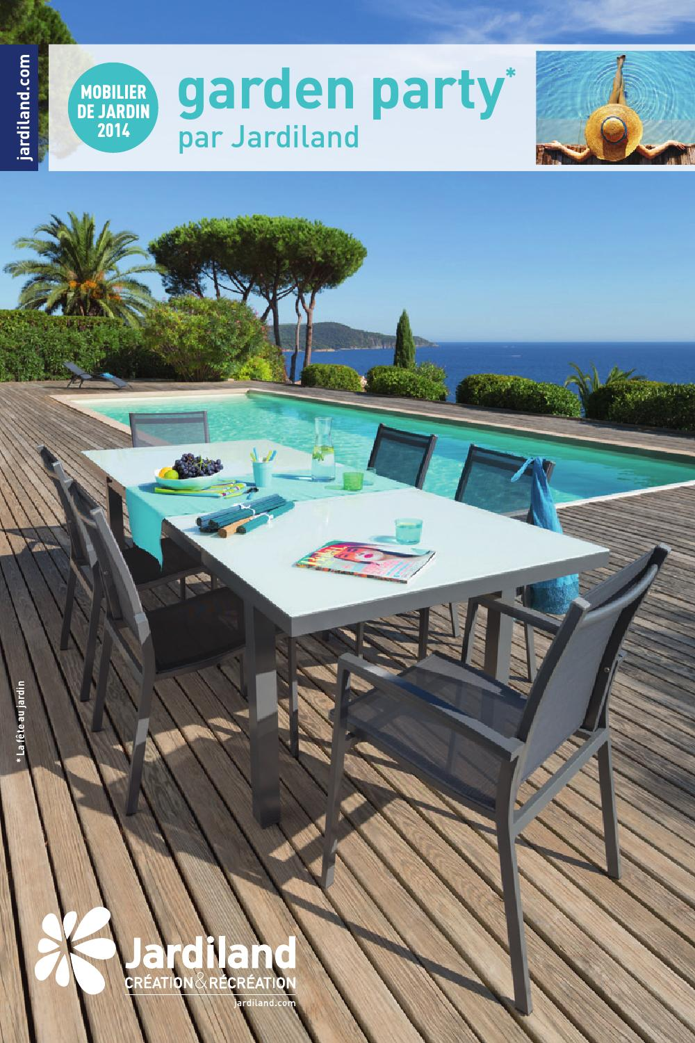 Catalogue jardiland mobilier de jardin 2014 by joe monroe issuu - Table de jardin aluminium jardiland ...