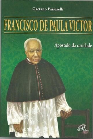 [Francisco de Paula Victor – Apóstolo da Caridade]