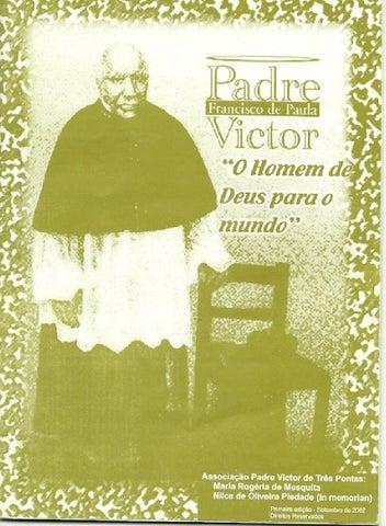 """[Padre Victor – """"O homem de Deus para o Mundo""""]"""