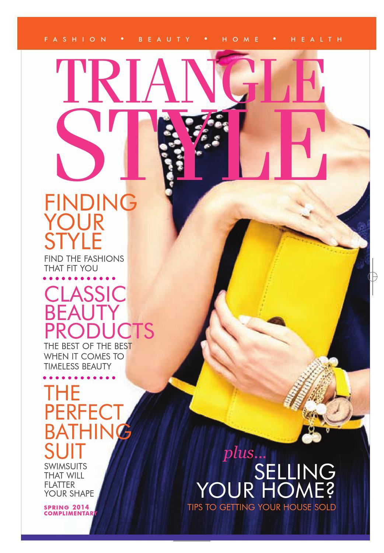 Triangle Style Magazine Spring 2014 By Triangle Style Magazine Issuu