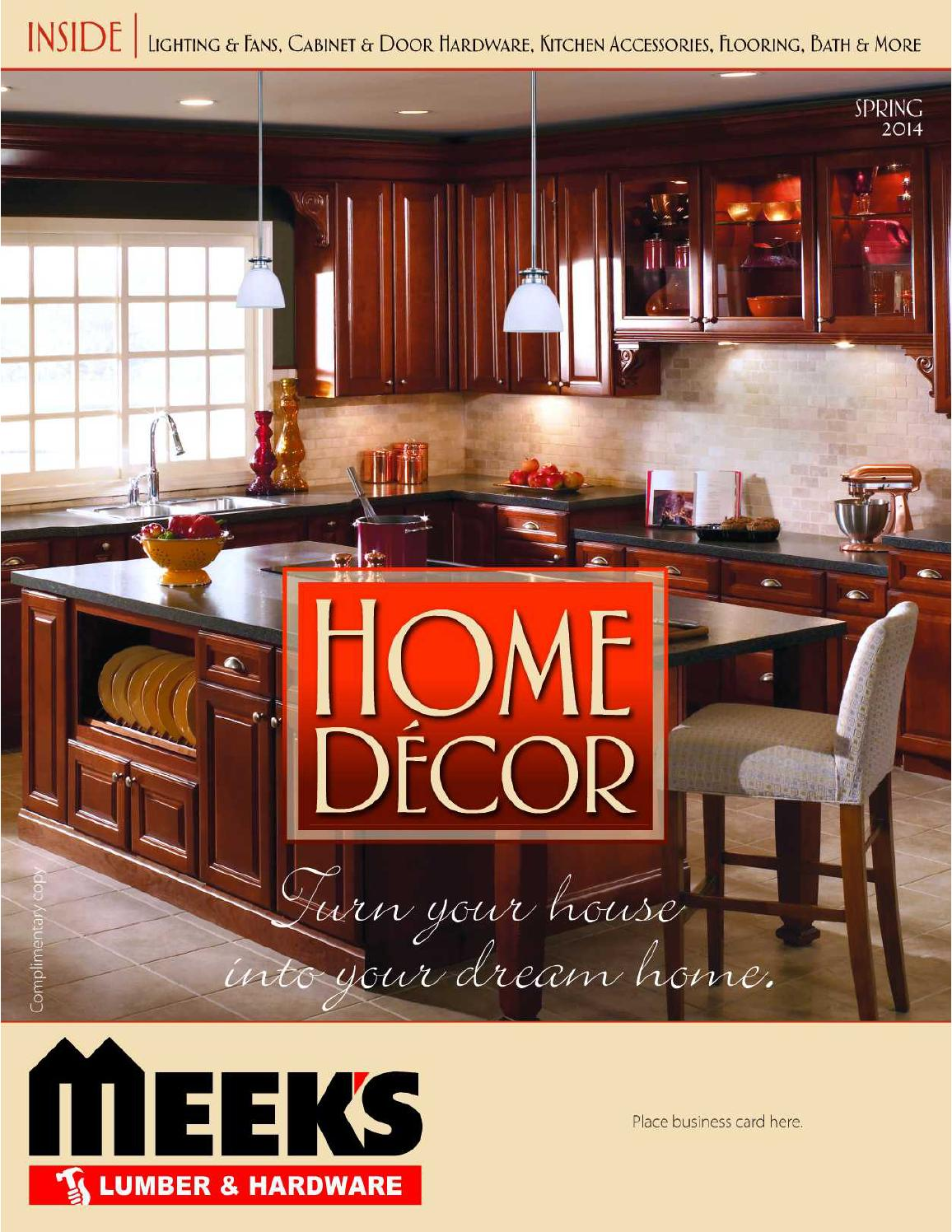 Home D Cor Catalog Spring 2014 By Meek 39 S Lumber Hardware Issuu