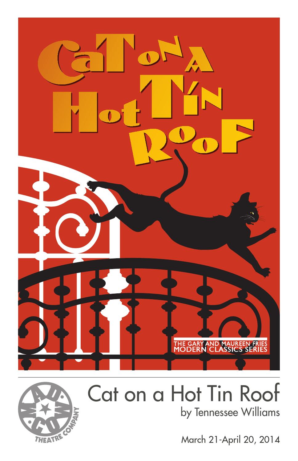 Cat On A Hot Tin Roof Program By Mad Cow Theatre Issuu