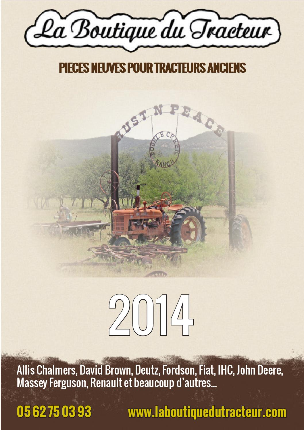 catalogue la boutique du tracteur 2014 by octave octave issuu. Black Bedroom Furniture Sets. Home Design Ideas