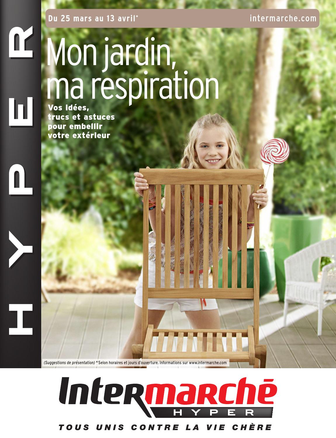 Catalogue intermarch by joe monroe issuu for Table exterieur intermarche