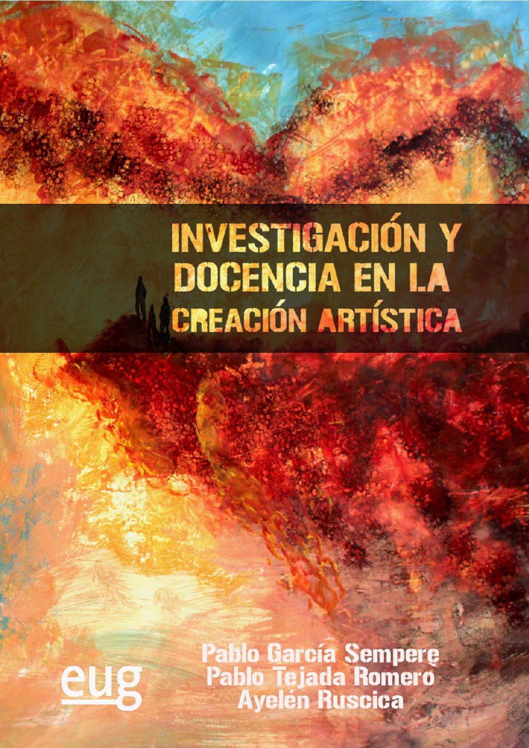 Investigacion Y Docencia En La Creacion Artistica 978 84