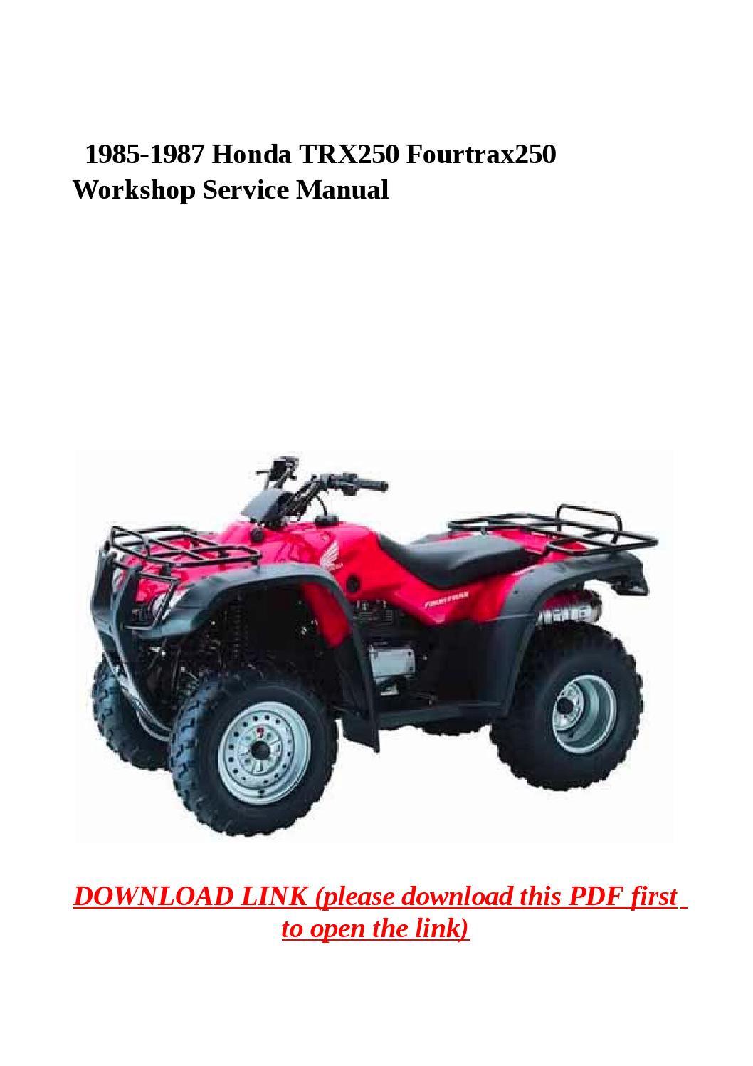 1985 1987 honda trx250 fourtrax250 workshop service manual honda trx 250 manual pdf honda trx 250 manual pdf