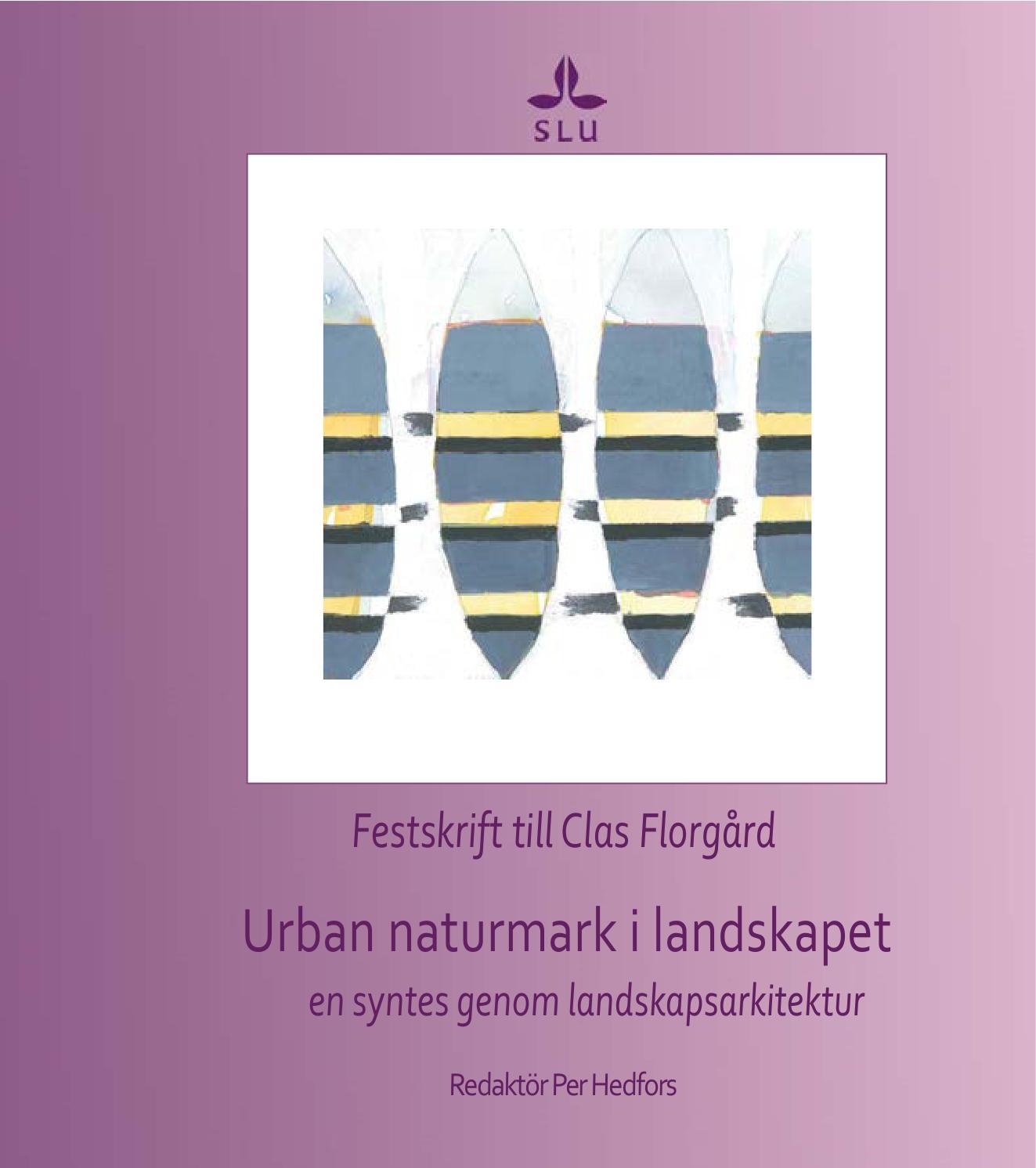 Festskrift till clas florgård urban naturmark i landskapet   en ...