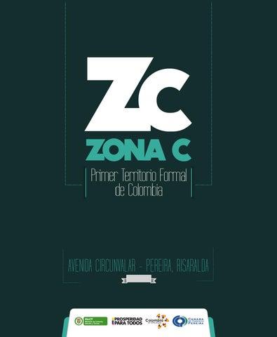 Zona C Primer Territorio Formal de Colombia