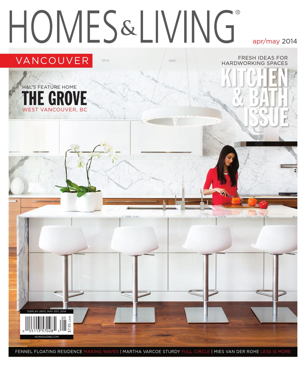 homes living magazine vancouver april may 2014 teaser by homes living magazine issuu. Black Bedroom Furniture Sets. Home Design Ideas