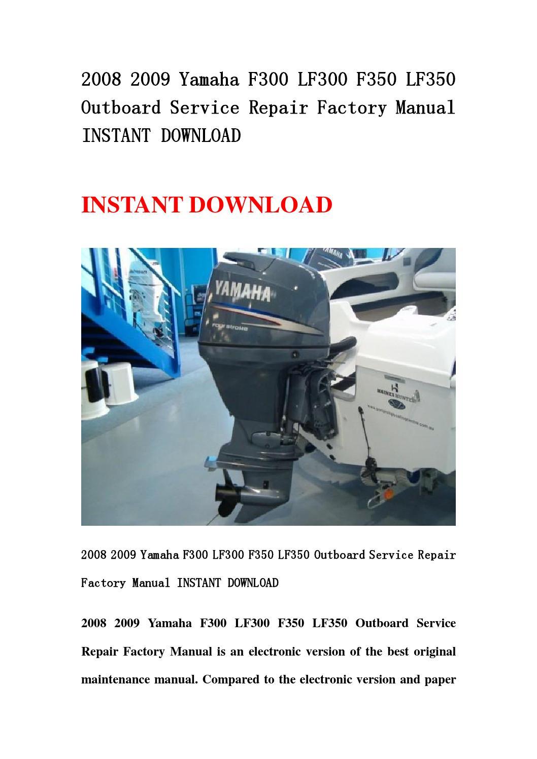 2008 2009 yamaha f300 lf300 f350 lf350 outboard service