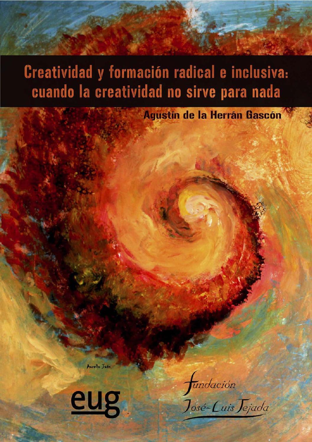 Creatividad y formacion radical e inclusiva 978 84 338 5649 4 by ...