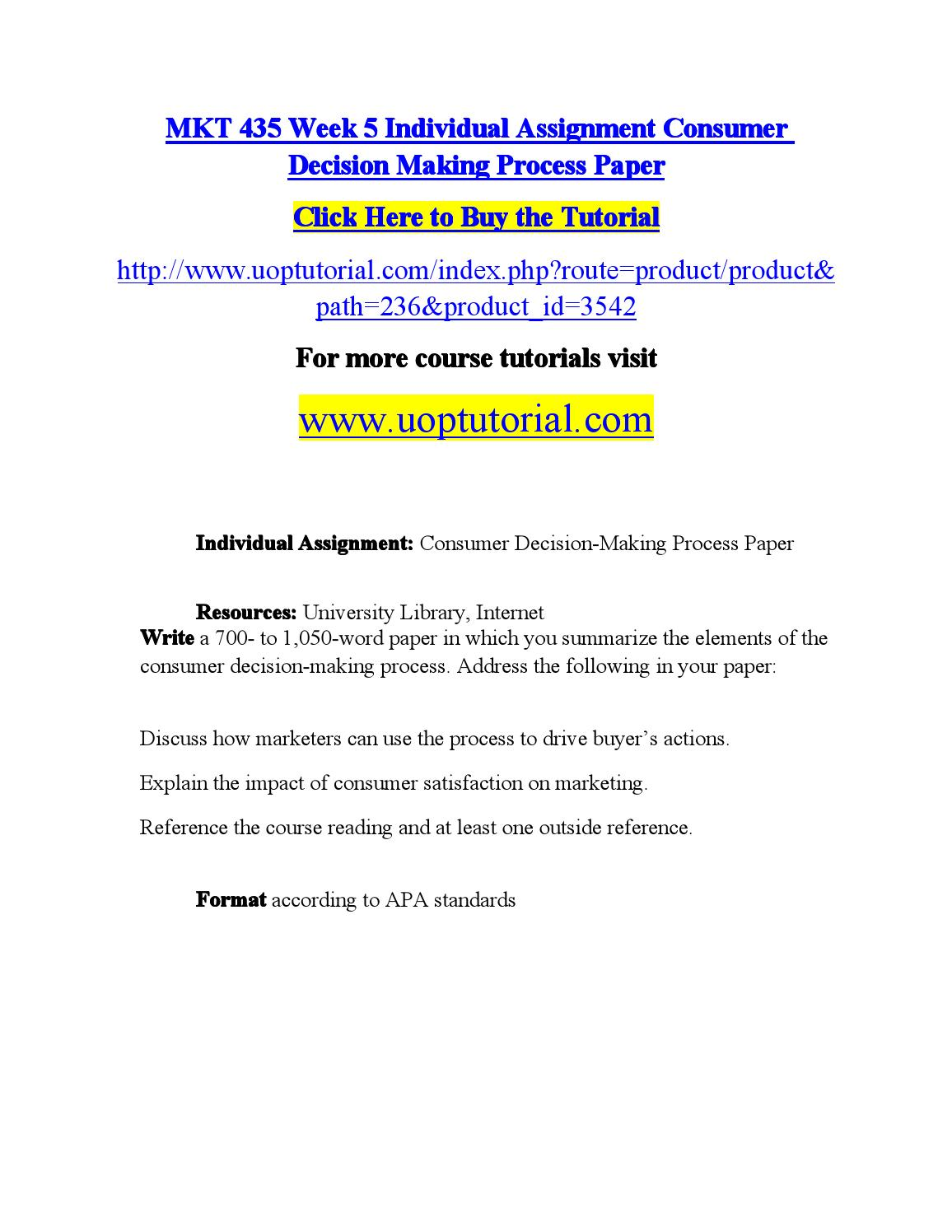 decision making process paper week one Uoptutorial provides mgt 230 week 1 individual assignment decision making process paper here also find mgt 230 week 1 related materials.