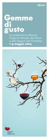 GEMME DI GUSTO 2014 - La primavera sboccia lungo la Strada del vino e dei sapori del Trentino