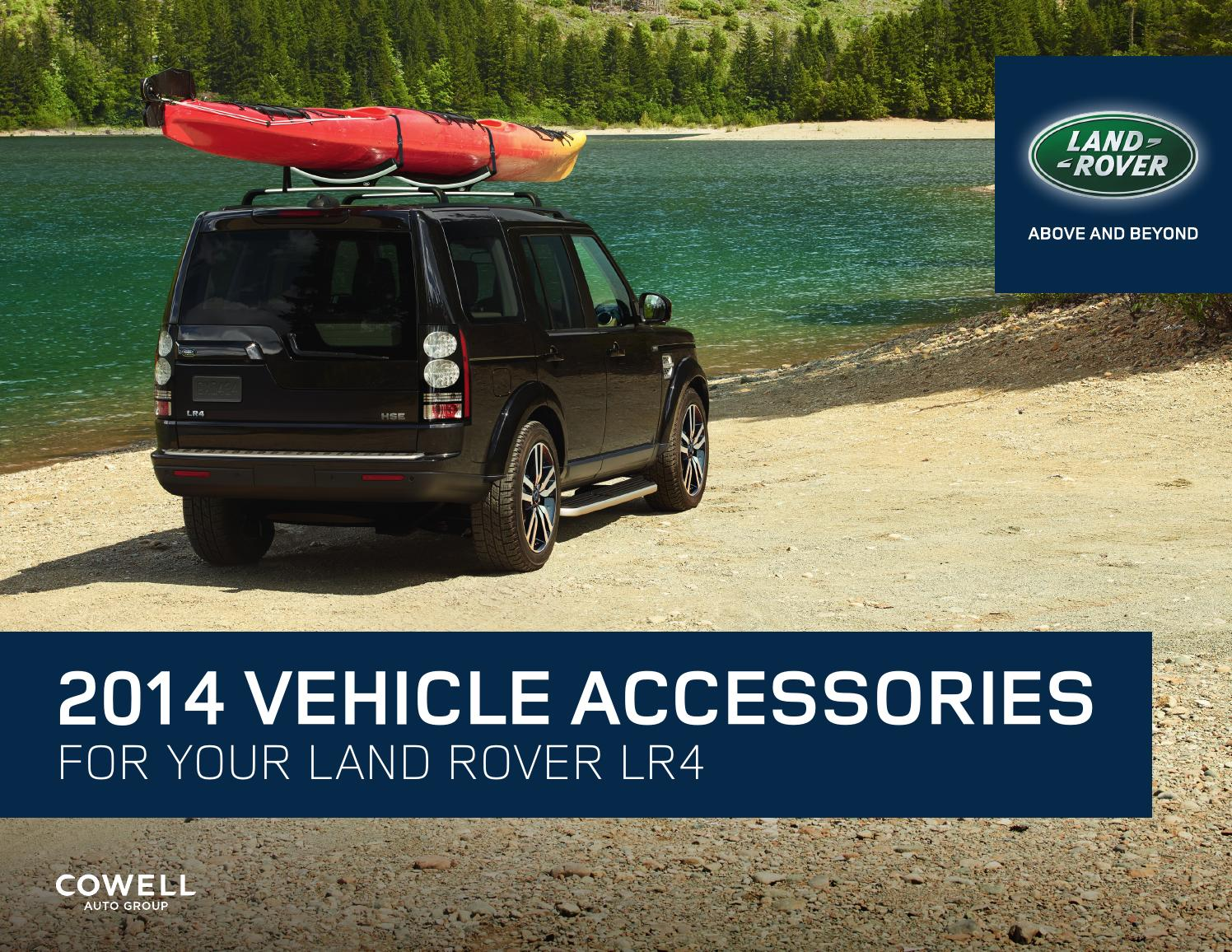2014 Land Rover LR4 Accessories By Cowell Auto Group Issuu