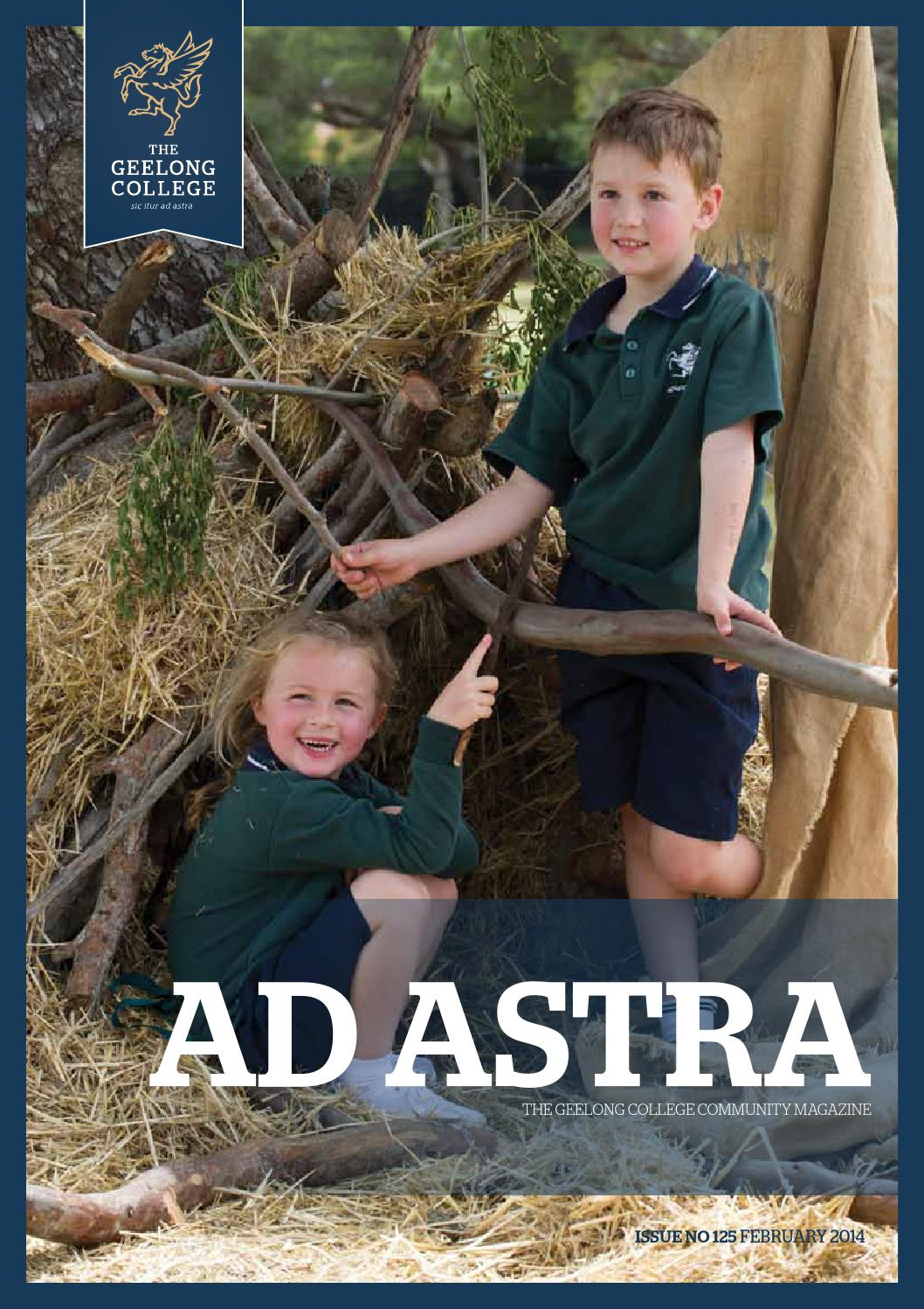 Ad astra no.125 february 2014 by geelong college   issuu