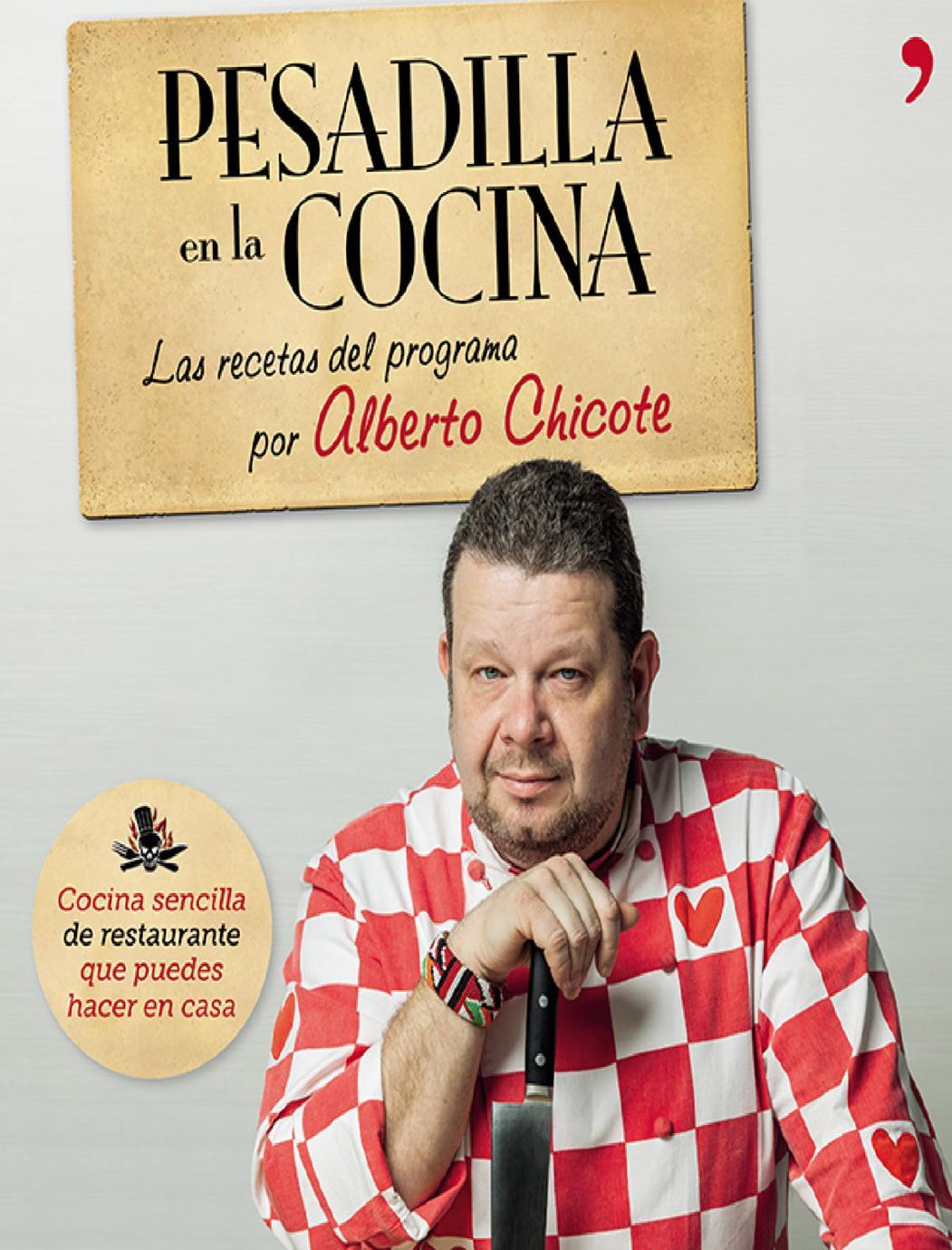 Alberto chicote pesadilla en la cocina 1 by txema issuu for Pesadilla en la cocina sukur