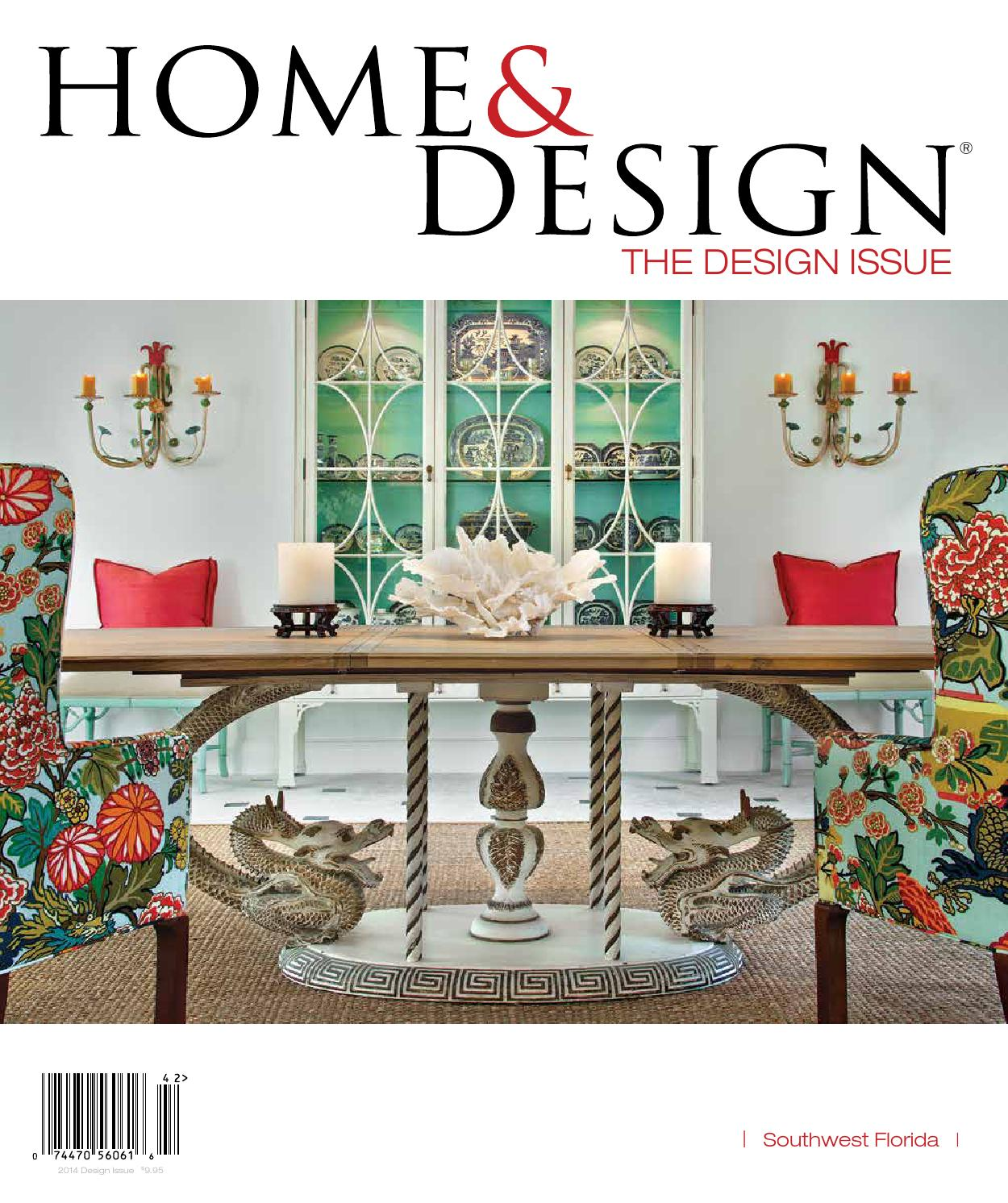 Home Design Magazine Design Issue 2014 Southwest Florida Edition By Anthony Spano Issuu