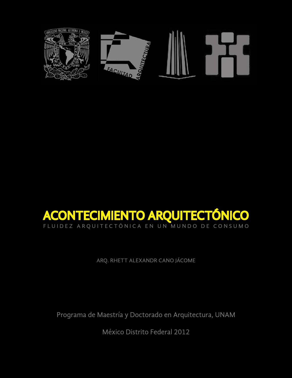 Acontecimiento arquitect nico fluidez arquitect nica en for Maestria en interiorismo arquitectonico