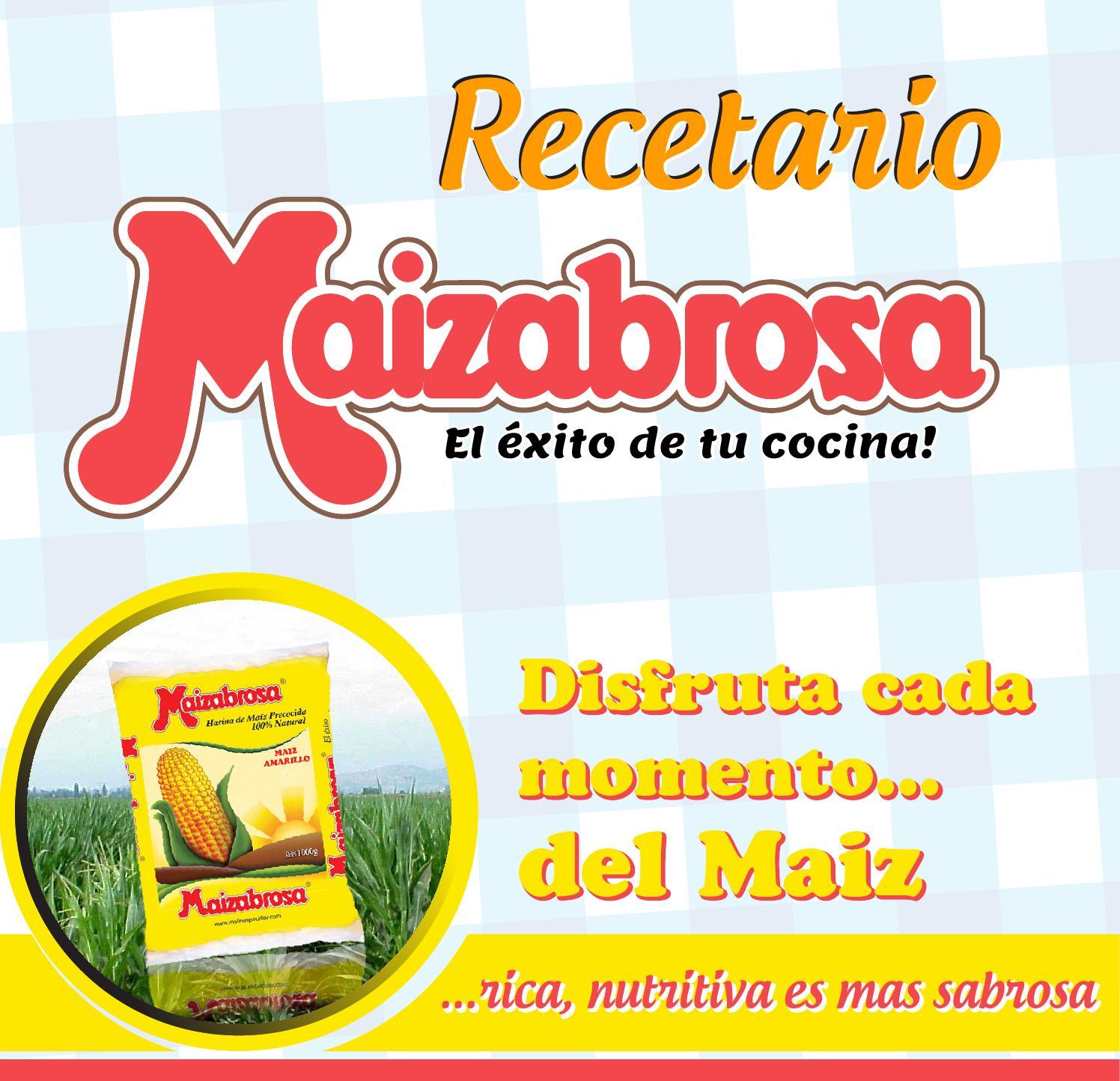 Recetario maizabrosa espa ol by carzua issuu for Comidas para preparar rapido y facil