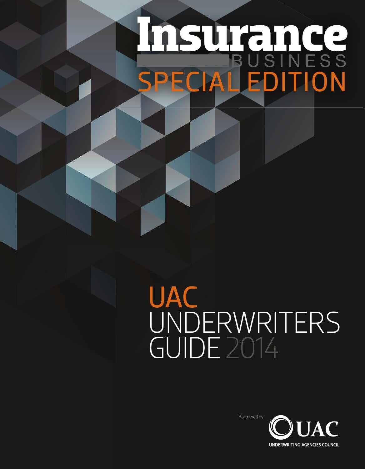 insurance business special edition uac underwriters guide by insurance business special edition uac underwriters guide 2016 by key media issuu