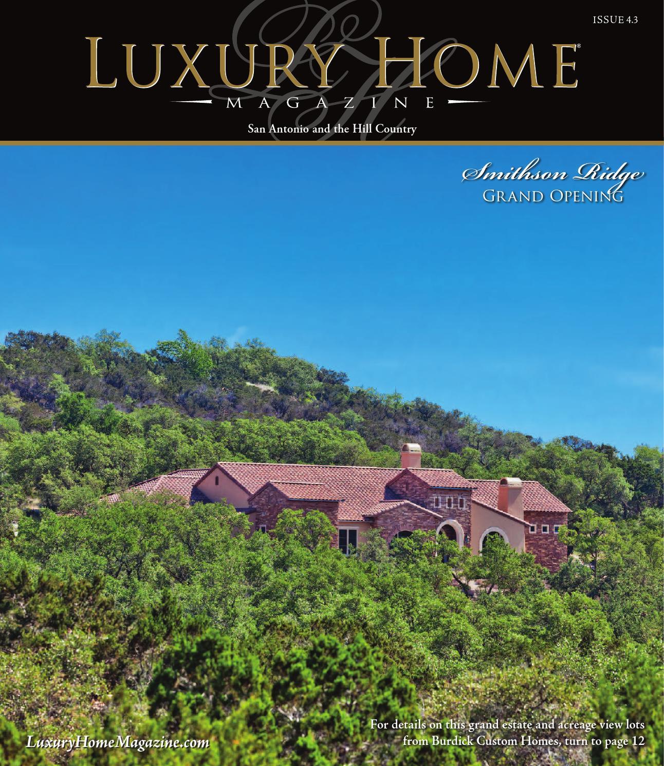 luxury home magazine san antonio issue 43 by luxury home