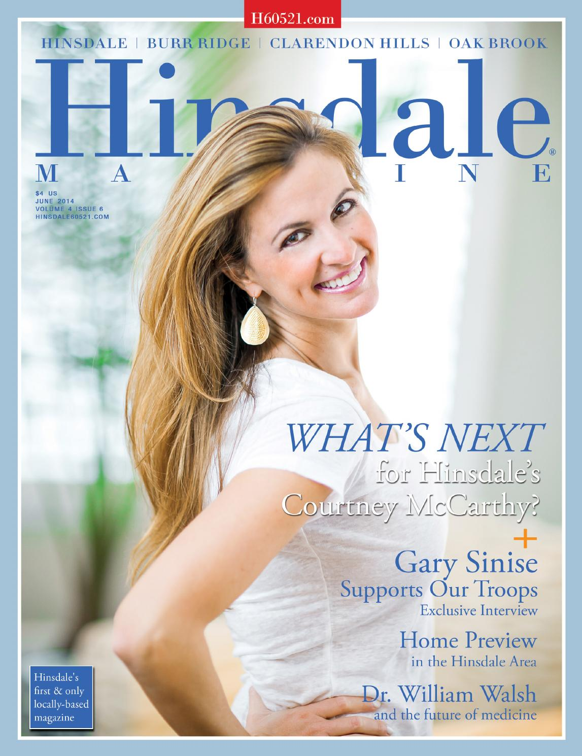 Hinsdale Magazine June 2014 By Www Hinsdale60521 Com Issuu