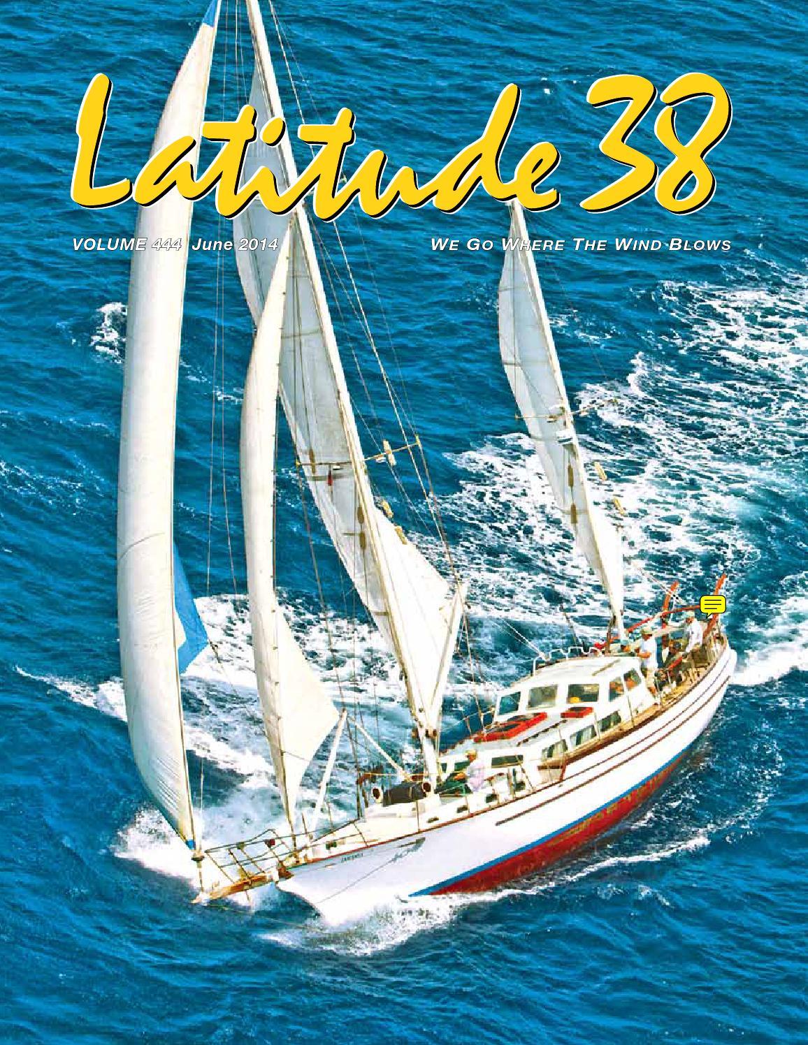Latitude 38 June 2014 By Latitude 38 Media Llc Issuu