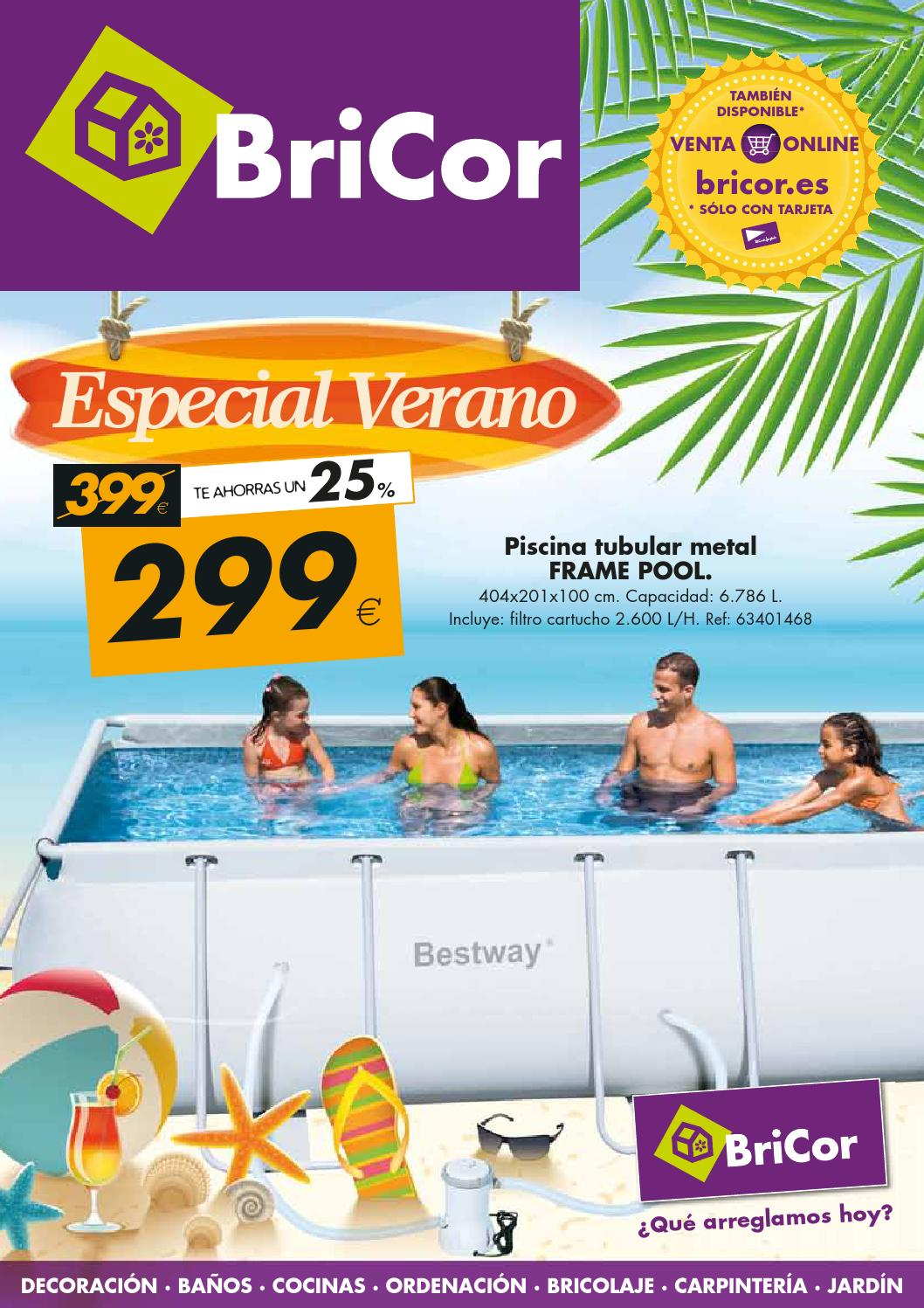 Verano bricor by losdescuentos issuu for Piscinas desmontables bricor