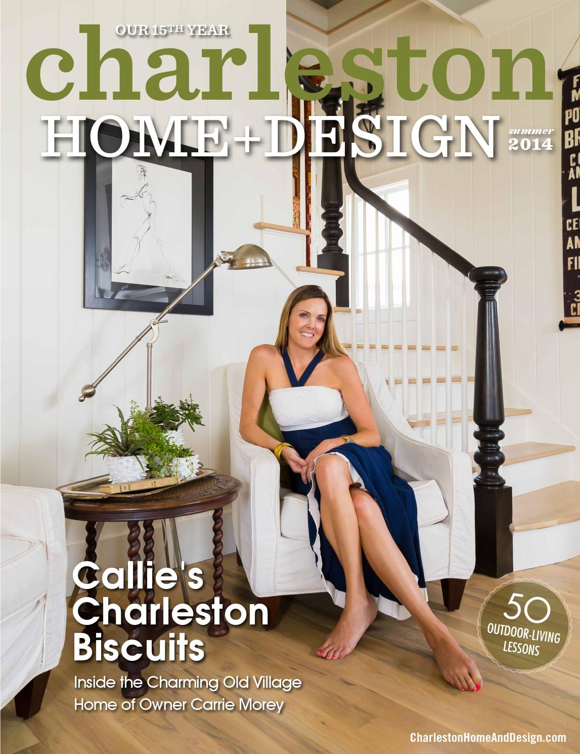 Charleston home design magazine summer 2014 by for Charleston home design magazine