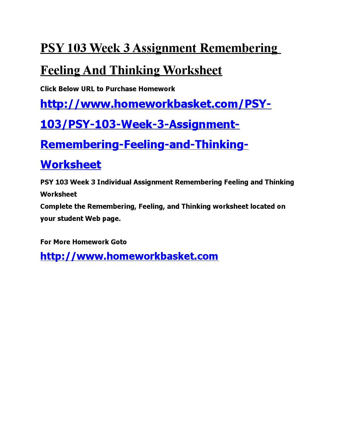 psy103 remembering feeling thinking worksheet ramirez Psy 103 week 3 assignment remembering feeling and thinking worksheet click following link to purchase.