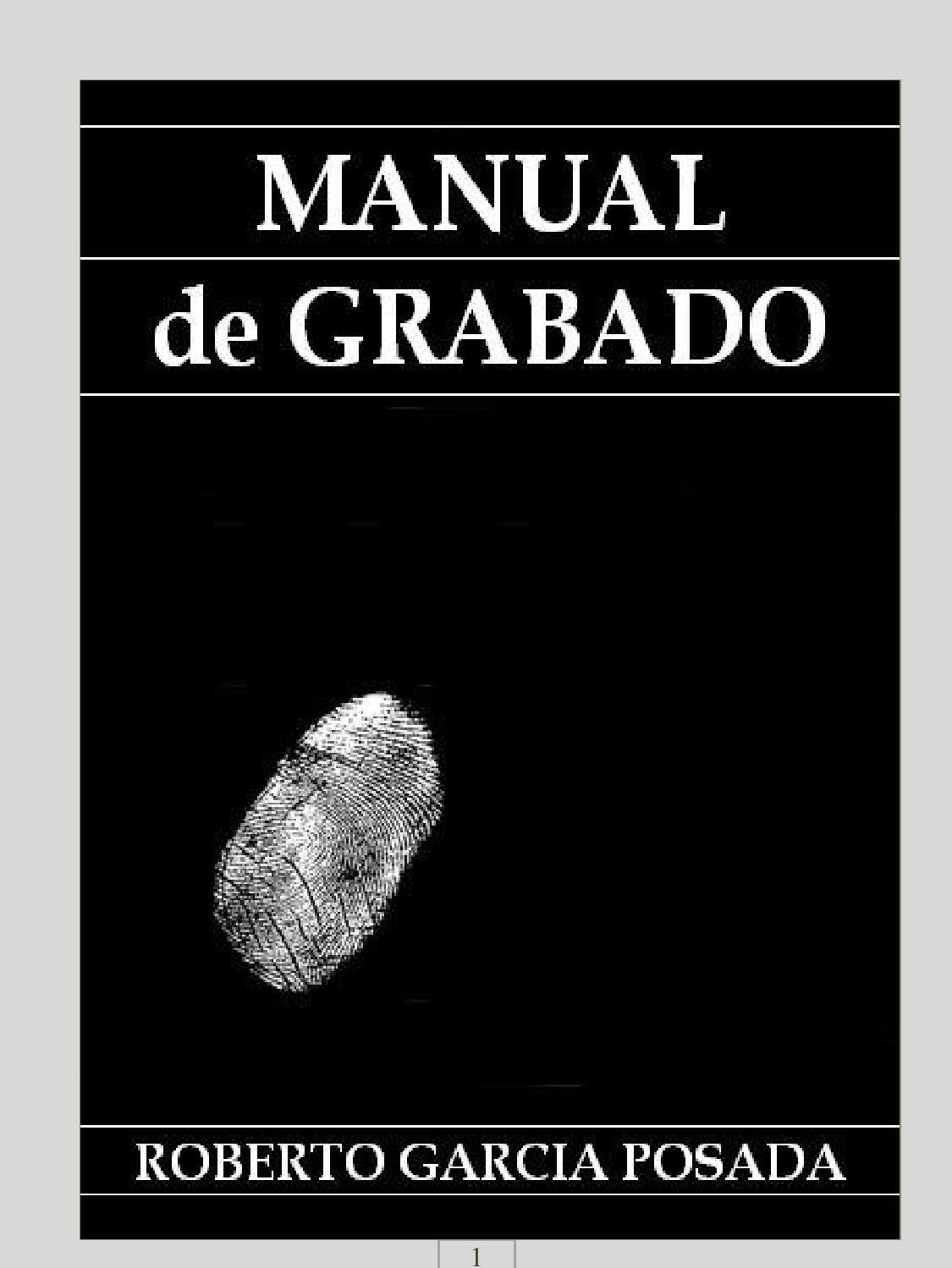 Manual de grabado by RGARCIA - issuu