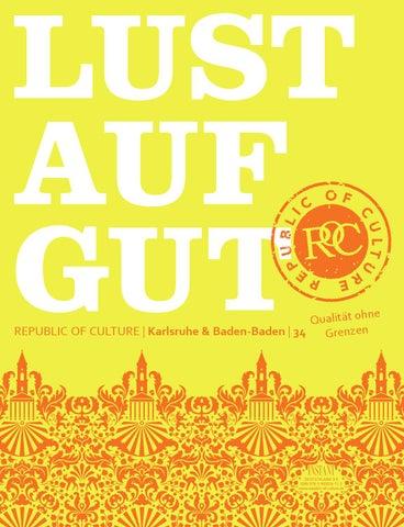LUST AUF GUT Magazin | Karlsruhe & Baden-Baden Nr. 34
