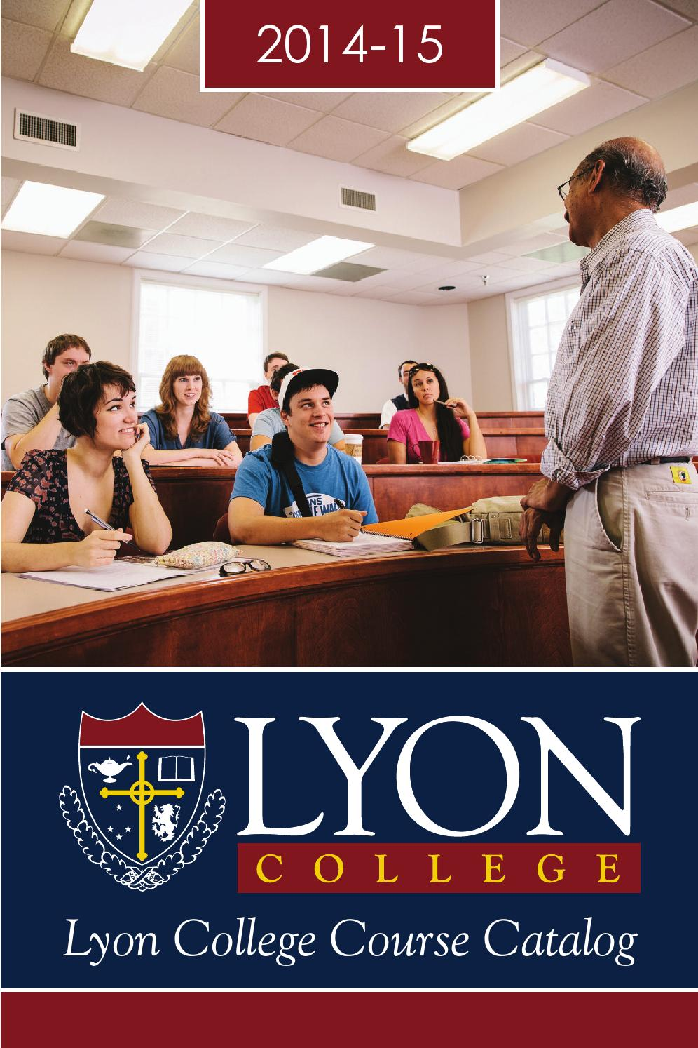 Lyon catalog 2014 15 by Lyon College - issuu