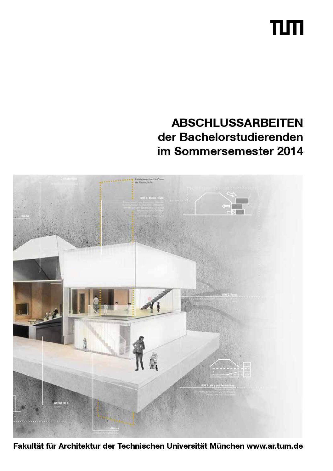 Sose2014bachelor by fakult t f r architektur tu m nchen for Masterarbeit architektur