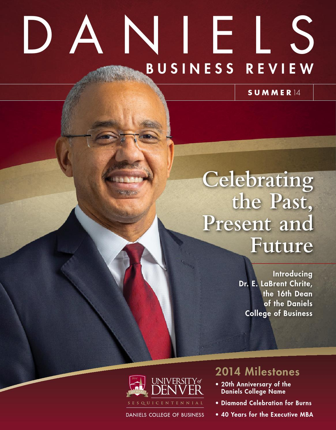 daniels business review summer by daniels college of daniels business review summer 2014 by daniels college of business issuu