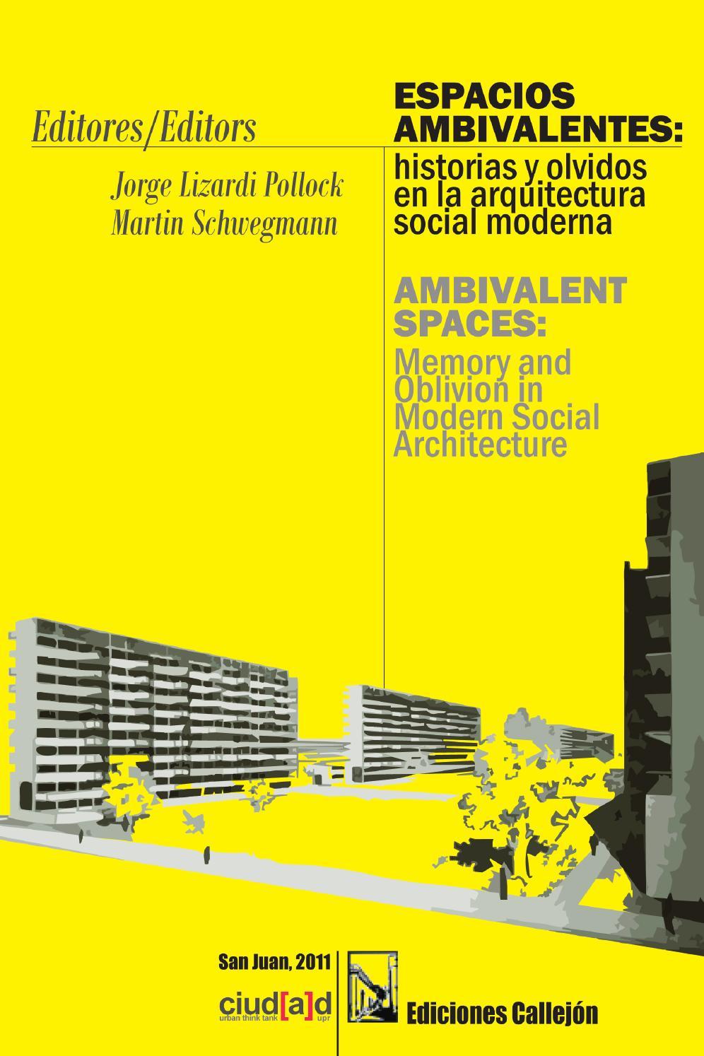 Espacios ambivalentes historias y olvidos en la for Espacios minimos arquitectura