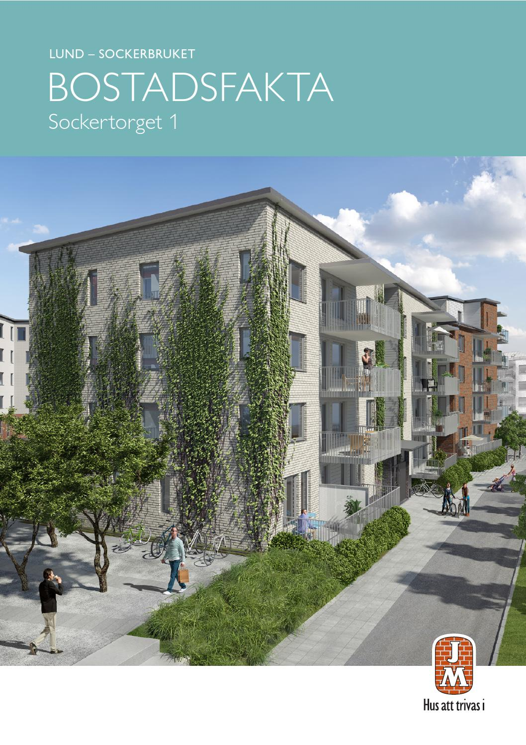 JM, Lund: Sockerbruket - Sockertorget 1. Bostadsfakta by JM AB - issuu