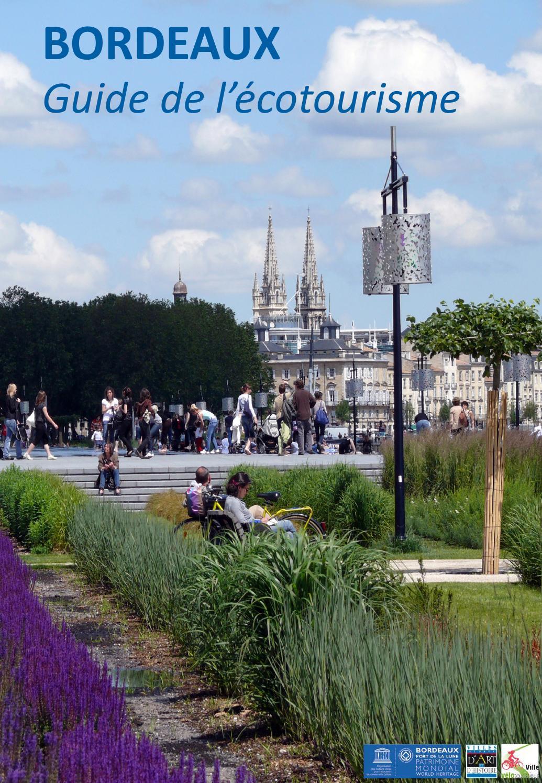 Bordeaux guide de l 39 cotourisme by office de tourisme de - Office de tourisme bordeaux recrutement ...