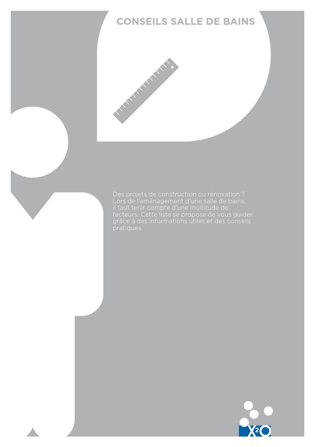 X2o folder conseils salle de bains fr by x2o sanitary issuu for Salle de bain x2o avis