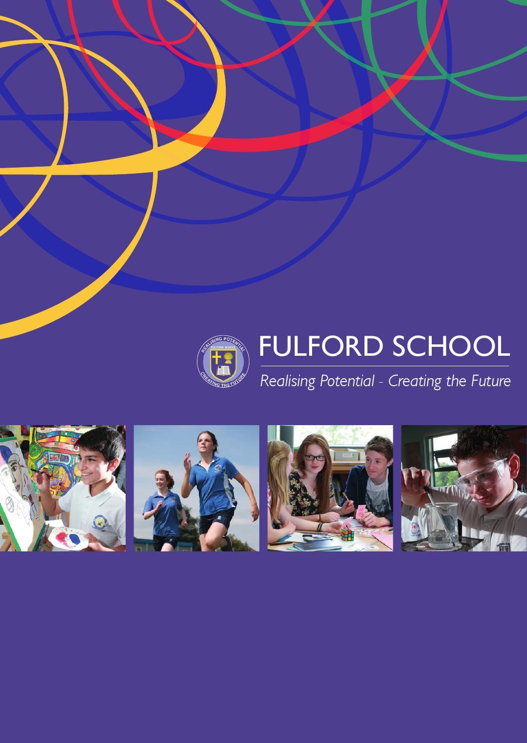 Fulford School Prospectus By FSE Design Issuu