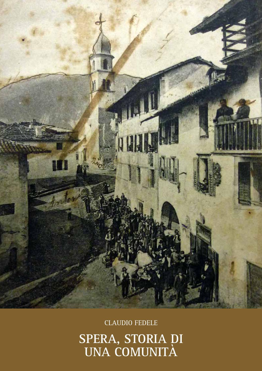 Spera storia di una comunit by ecomuseo valsugana issuu for 1 1 2 casa di storia