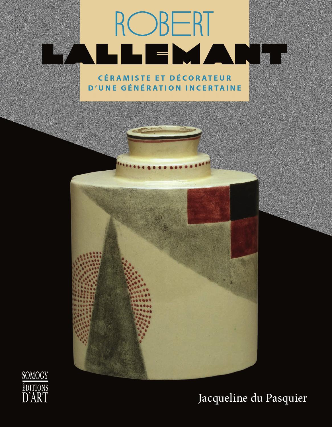 Robert lallemant 1902 1954 c ramiste et d corateur d for Decorateur professionnel 3 en 1