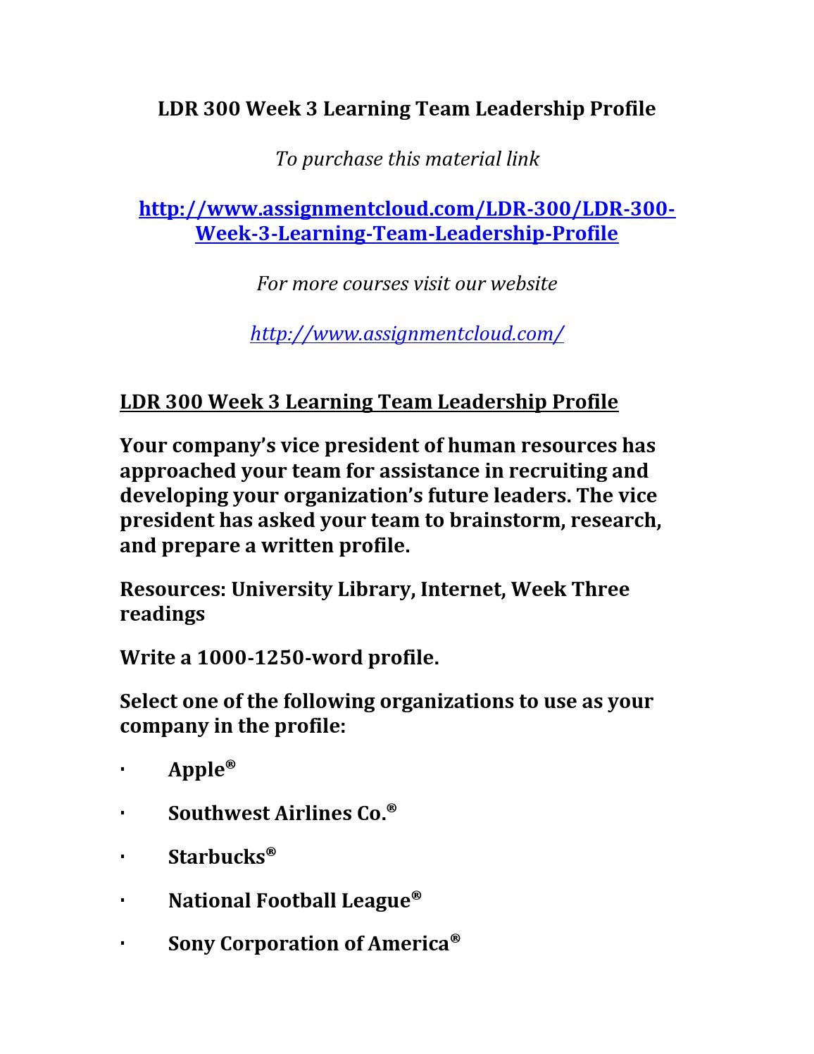 ldr 300 week 5 team assignment View essay - ldr 300 week 2 team assignment leadership profile part i from ldr 300 at university of phoenix 1 leadership profile part i 2 leadership profile part i leadership profile part i the.