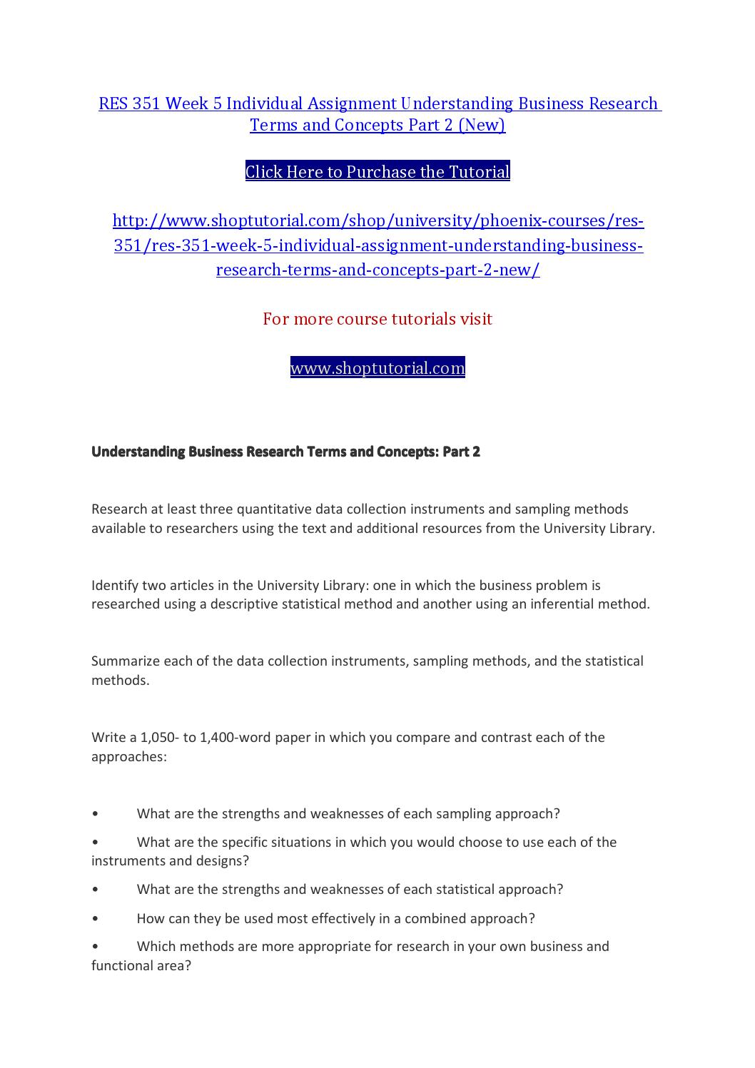 understanding business research terms and concepts part 3 Res 351 week 3 individual assignment understanding business research terms and concepts  assignment understanding business research terms and concepts part 3.