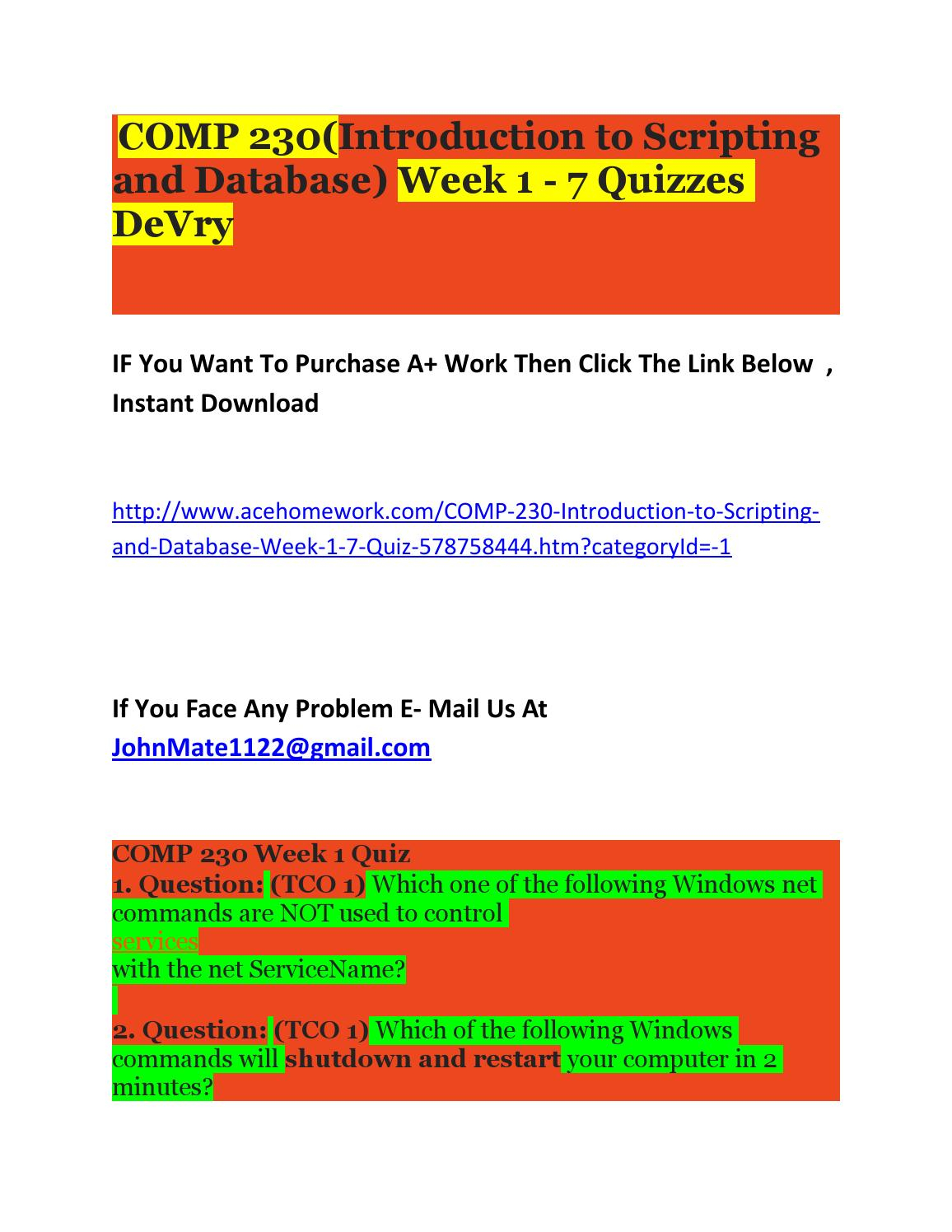 comp 230 wk 1 7 quiz 10 questons 1 (tco 2) an english-like statement used to describe the logic of a program is known as _____ 2 (tco 2) after a programmer codes.