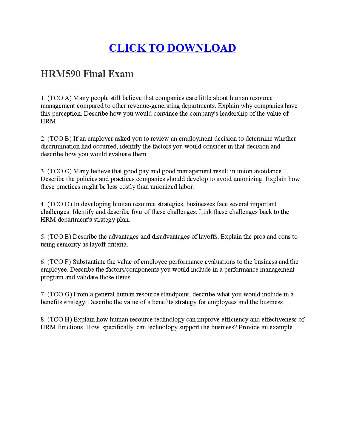 hrm590 final exam Hrm 590 final exam click the link to get answers: 1 (tco a) many people still believe that companies care little about human.